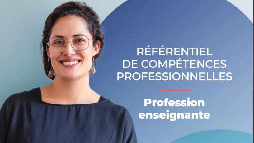 RÉFÉRENTIEL DE COMPÉTENCES PROFESSIONNELLES Profession enseignante