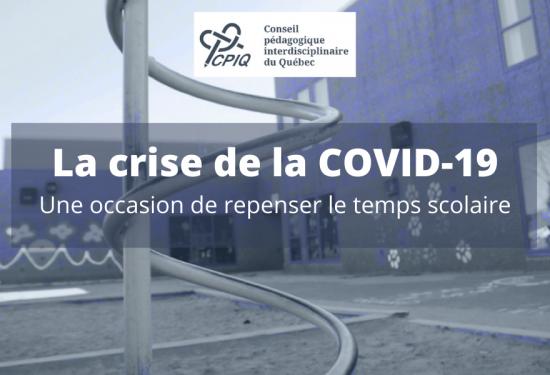 La crise de la Covid : une occasion de repenser le temps scolaire